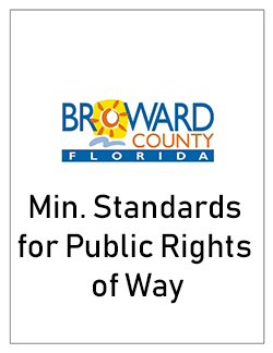 Minimum Standards Applicable to Public Rights of Way, Broward County