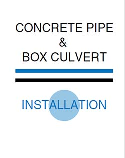 Concrete pipe & box culvert installation