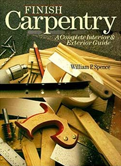 Finish Carpentry: A Complete Interior & Exterior Guide