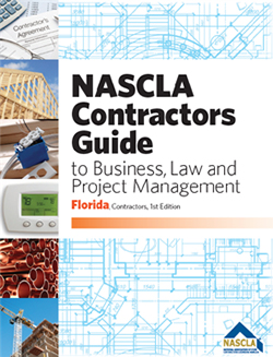 NASCLA Florida Contractors Guide to Business, Law and Project Management