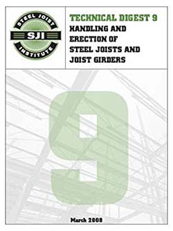 Handling and Erection of Steel Joists and Joist Girders, Technical Digest No. 9