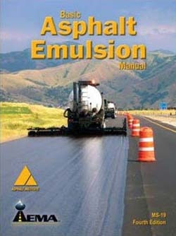 MS-19: A Basic Asphalt Emulsion Manual