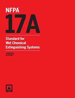 NFPA 17A: Wet Chemical Extinguishing Systems
