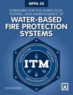 nfpa 25 standard for the inspection, testing, and maintenance of water-based fire protection systems