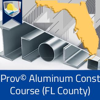 Prov© Aluminum Construction Course (Florida County)