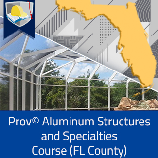 Prov© Aluminum Structures and Specialties Course (Florida County)