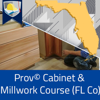 Prov© Cabinet Installation and Millwork Course (Florida County)