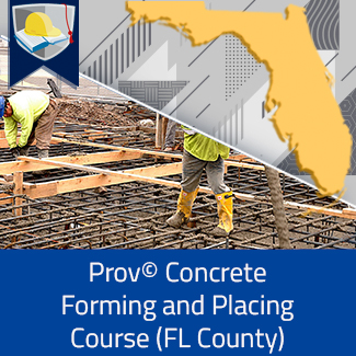 Prov© Concrete Forming and Placing Course (Florida County)