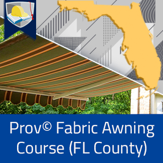 Prov© Fabric Awning Course (Florida County)