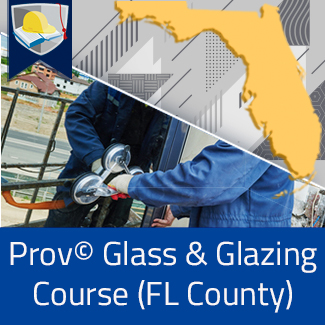 Prov© Glass and Glazing Course (Florida County)