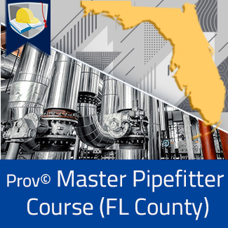 Prov© Master Pipefitter Course (Florida County)