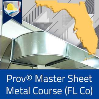 Prov© Master Sheet Metal Course (Florida County)