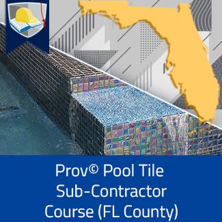 Prov© Pool Tile Subcontractor Course (Florida County)