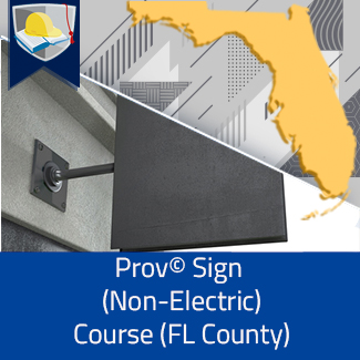 Prov© Sign Non-Electric Course (Florida County)