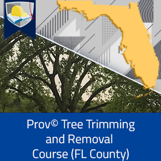 Prov© Tree Trimming and Removal Course (Florida County)