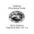 2012 Indiana Amendments (675 IAC 16-1.4)