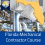 FL Mechanical Contractor Course