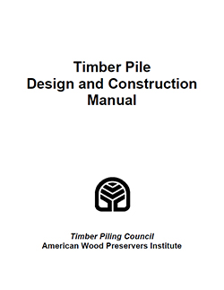 Timber Pile Design and Construction Manual