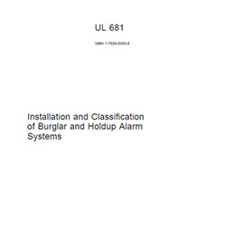 UL 681 Installation and Classification of Burglar and Holdup Alarm Systems